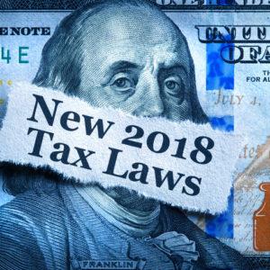 New 2018 Tax Laws